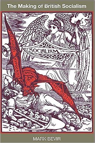 The making of british socialism mark bevir 9780691173726 amazon the making of british socialism mark bevir 9780691173726 amazon books fandeluxe Images