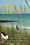 A Selection of Works by Members of the Gulf Coast Writers Group, As It Is Written, Gulf Coast Writers, 1614930082