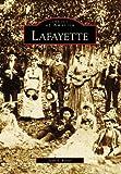 Lafayette (Images of America: Louisiana)
