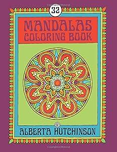 Mandalas Coloring Book No. 6: 32 New Unframed Round Mandala Designs