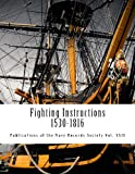 Fighting Instructions - 1530-1816, Julian Corbett, 1482529262