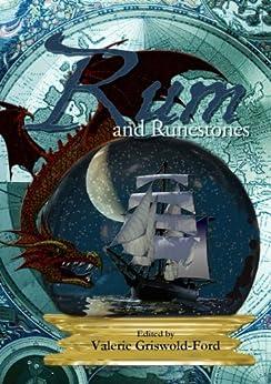 Rum and Runestones by [Gail Z. Martin]