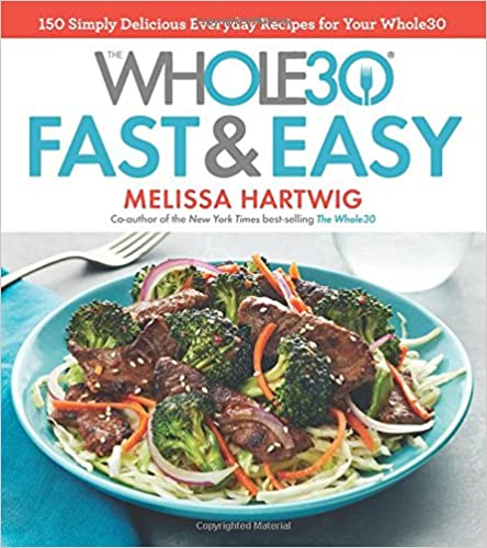 Download ebook the whole30 fast easy cookbook by melissa hartwig download ebook the whole30 fast easy cookbook by melissa hartwig pdf epub mobi ipad android forumfinder Images