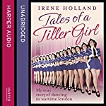 Tales of a Tiller Girl | Irene Holland