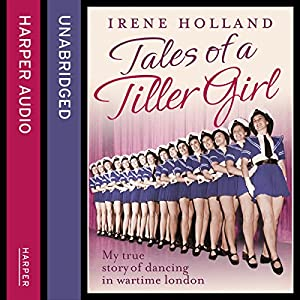 Tales of a Tiller Girl Audiobook