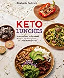 keto lunch recipes - Keto Lunches: Grab-and-Go, Make-Ahead Recipes for High-Power, Low-Carb Midday Meals