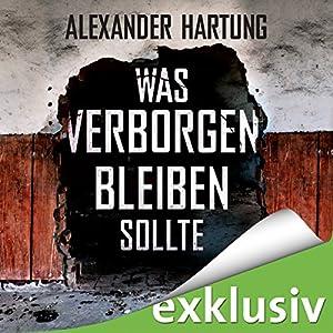 Was verborgen bleiben sollte (Jan Tommen 5) Hörbuch von Alexander Hartung Gesprochen von: Oliver Schmitz