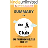 Summary of The 5am Club: Own Your Morning Elevate Your Life