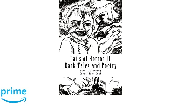 Tails of Horror II: More Scary Stories of Fright: Skin S