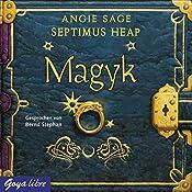 Magyk (Septimus Heap 1) | Angie Sage