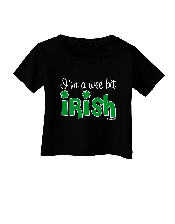 TooLoud Im A Wee Bit Irish Infant T-Shirt Dark