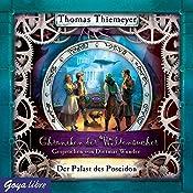 Der Palast des Poseidon (Chroniken der Weltensucher 2)   Thomas Thiemeyer