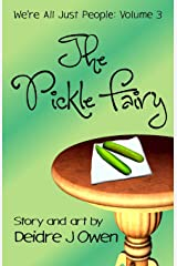 The Pickle Fairy (We're All Just People) Paperback