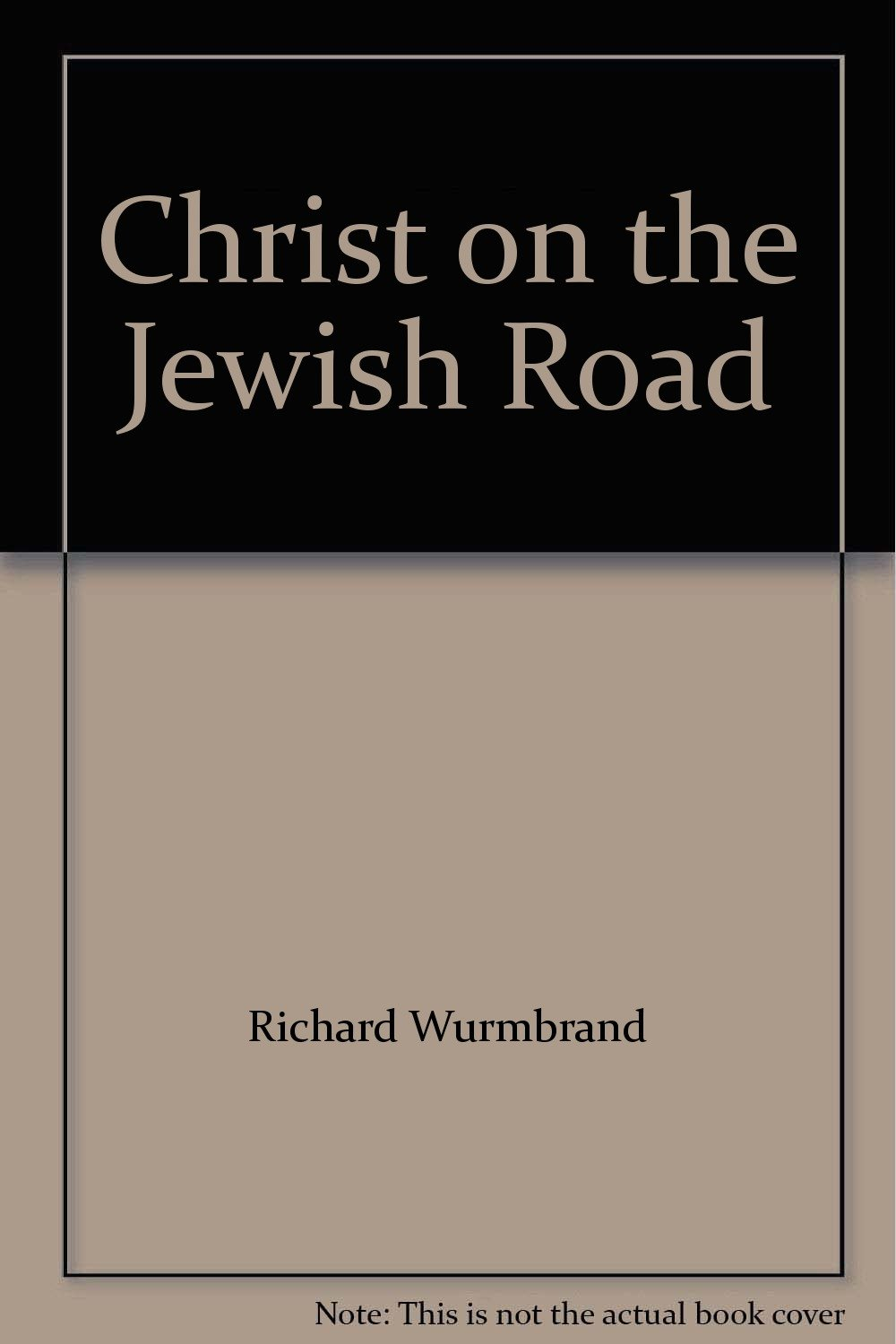 Christ on the Jewish Road: Richard Wurmbrand: 9780340199565: Amazon.com:  Books