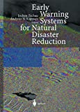 Early Warning Systems for Natural Disaster Reduction, , 3642632343