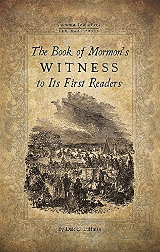 (The Book of Mormon's Witness to Its First Readers)