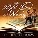 The Right Kind of Wrong Audiobook by PJ Trebelhorn Narrated by Paige McKinney