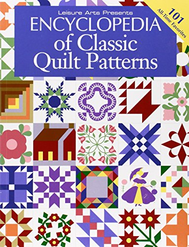 Encyclopedia Of Classic Quilt Patterns -
