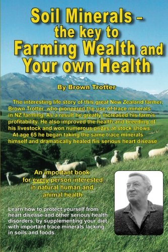 Soil Minerals  The Key To Farming Wealth And Your Own Health