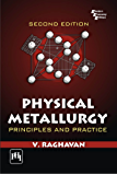 Physical Metallurgy, 2nd Edition