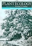 Plant Ecology, Crawley, M., 063201363X