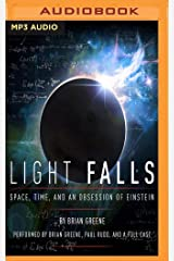 Light Falls: Space, Time, and an Obsession of Einstein Audio CD