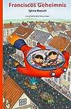 Franciscos Geheimnis, Sylvia Roesch, 1497452414