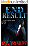 End Result (A Hero Series Book 2)