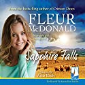 Sapphire Falls Audiobook by Fleur McDonald Narrated by Anna Hruby
