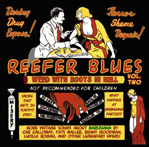 Reefer Blues: Vintage Songs Ab...