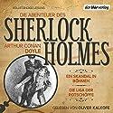 Ein Skandal in Böhmen / Die Liga der Rotschöpfe (Die Abenteuer des Sherlock Holmes) Hörbuch von Arthur Conan Doyle Gesprochen von: Oliver Kalkofe