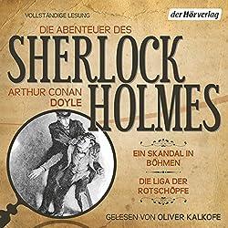 Ein Skandal in Böhmen / Die Liga der Rotschöpfe (Die Abenteuer des Sherlock Holmes)