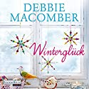 Winterglück (Rose Harbor 1) Audiobook by Debbie Macomber Narrated by Elena Wilms