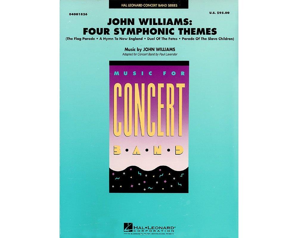 Hal Leonard John Williams: Four Symphonic Themes Concert Band Level 4-5 Arranged by Paul Lavender ebook