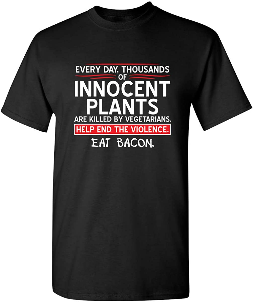 Innocent Plants are Killed Adult HumorGraphic Novelty Sarcastic Funny T Shirt