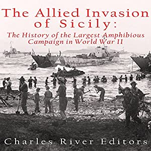 The Allied Invasion of Sicily Audiobook