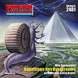 Günstlinge des Hyperraums (Perry Rhodan 2481)