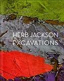 Herb Jackson: Excavations