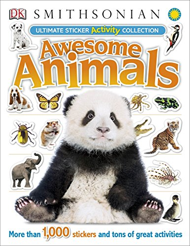 Ultimate Sticker Activity Collection: Awesome Animals (Ultimate Sticker Collections) (Alphabet The Ultimate)