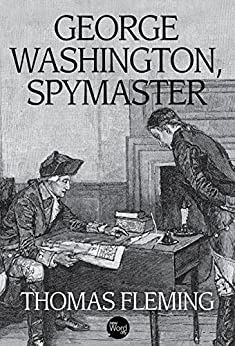 George Washington, Spymaster (The Thomas Fleming Library) by [Fleming, Thomas]