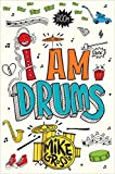 I Am Drums