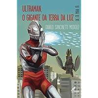 Ultraman, o gigante da terra da luz