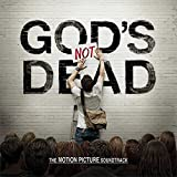 God's Not Dead (The Motion Picture Soundtrack)