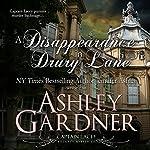 A Disappearance in Drury Lane: Captain Lacey Regency Mysteries, Book 8 | Ashley Gardner,Jennifer Ashley