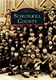 Schuylkill County (Images of America)