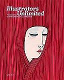 Illustrators Unlimited: The Essence of Contemporary Illustration