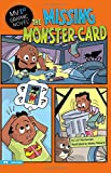 img - for The Missing Monster Card (My First Graphic Novel) book / textbook / text book