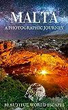Malta: A Photographic Journey