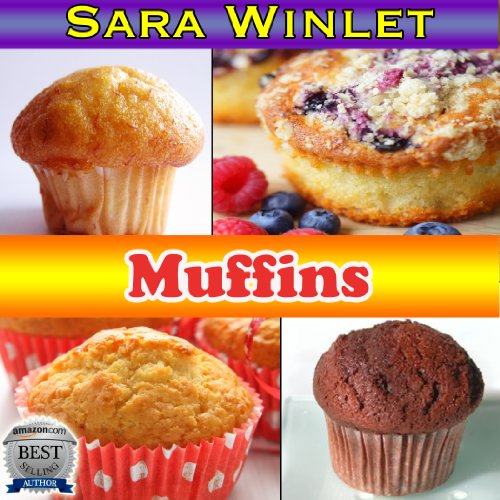 (Muffins (Sweet and Savory Muffin Recipes, Butter)