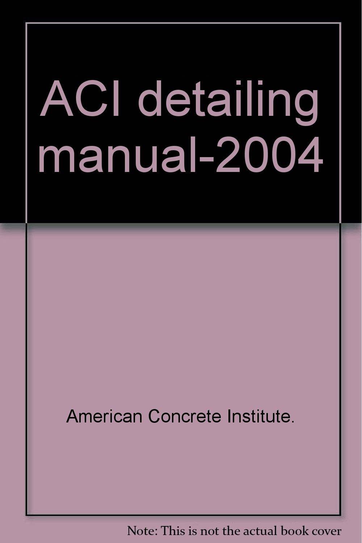 Aci Detailing Manual.pdf - Free Download